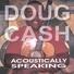 Doug cash