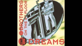 2 Brothers On The 4th Floor - Let Me Be Free (From the album Dreams 1994)