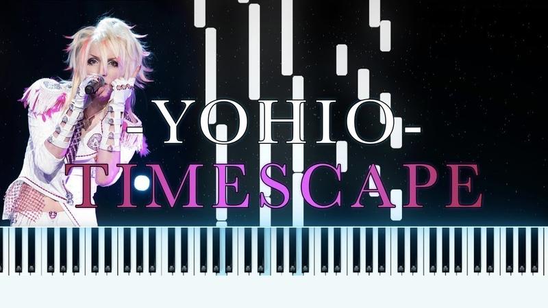 YOHIO TIMESCAPE Piano Cover