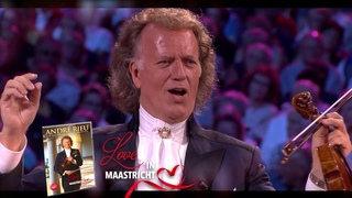 André Rieu - 'Love in Maastricht' : The spectacular 2018 Open-Air Concert