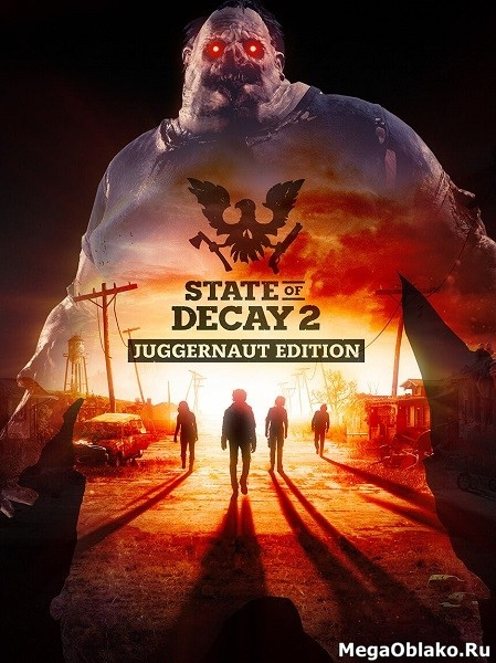 State of Decay 2: Juggernaut Edition [v 1.0 build 384867 + DLC] (2020) PC | Repack от xatab
