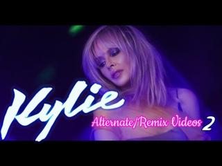 Kylie Minogue - Alternate/Remix Videos 2