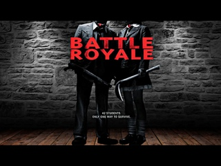 Battle Royale - Remember watching this in grade 10 shop class