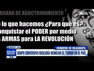 Grupo subversivo buscaría reiniciar el terror en el país(360P).mp4