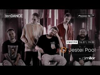 Tizer tenDANCE show выпуск #68 w/ Jestei Pool @ Pioneer DJ TV