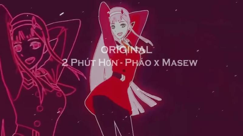 Phao - 2 Phut Hon (KAIZ Remix) | TikTok Vietnamese Music 2020