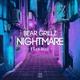 Bear Grillz feat. rx Soul - Nightmare (feat. rx Soul)