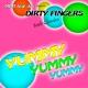 Dirty Fingers - Rock Classics - Yummy Yummy Yummy