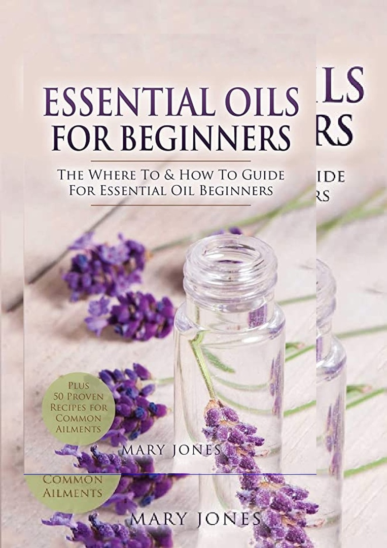 PDF]✓download⚡ Essential Oils for Beginners The Where To & How ...