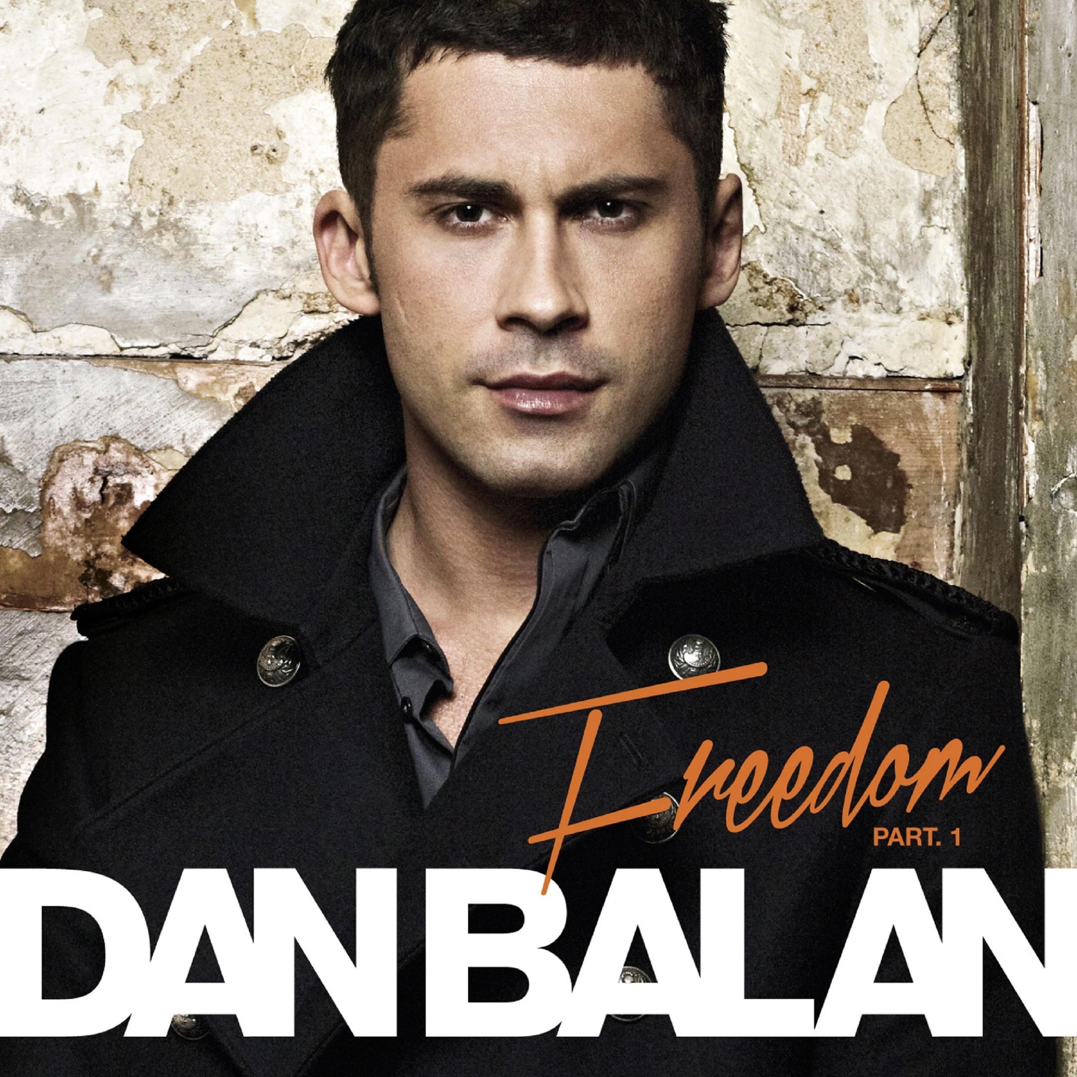 Dan Balan album Freedom, Pt. 1