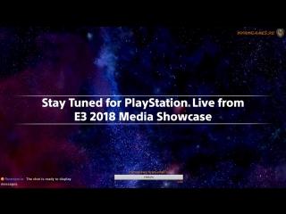 E3 2018 День второй - Прямая трансляция конференция PlayStation  на русском от NyanGames