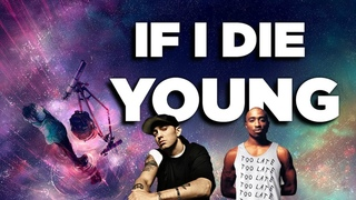2Pac & Eminem - If I Die Young Pt. 2 (Sad Inspirational Music Video)