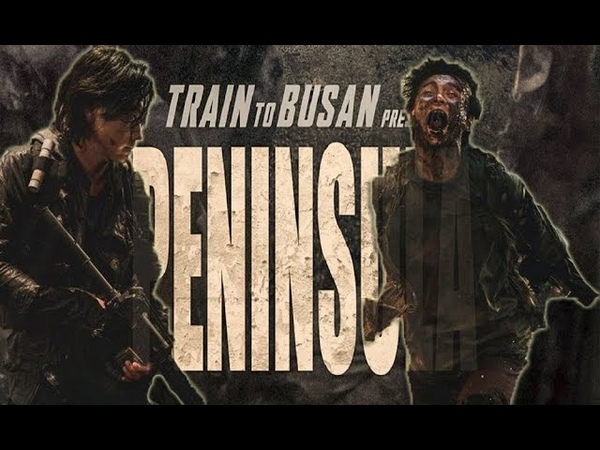 🔴 Peninsula Full HD 2020 English Sub Train to Busan