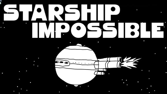 Starship Impossible - The story so far...
