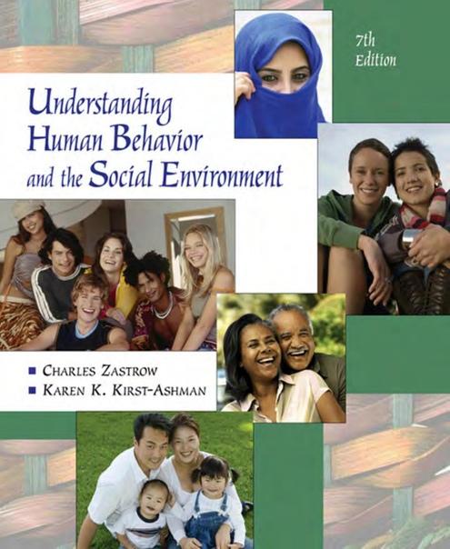 Understanding Human Behavior and the Social Environment By Charles Zastrow, Karen K