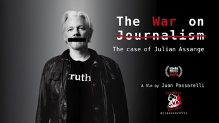 The War on Journalism: The Case of Julian Assange