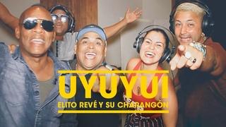 Elito Revé y su Charangón - Uyuyuy qué veo (Video Oficial)