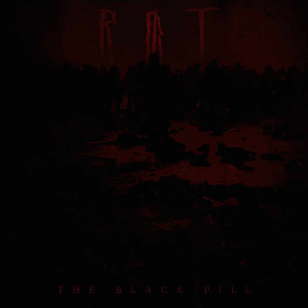RØT - The Black Pill