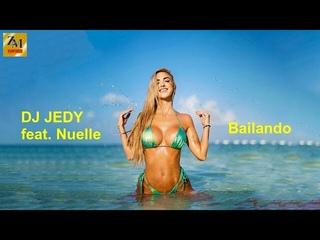 DJ JEDY feat. Nuelle - Bailando