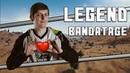 LEGEND | Bandatage | PlayerUnknown's Battlegrounds