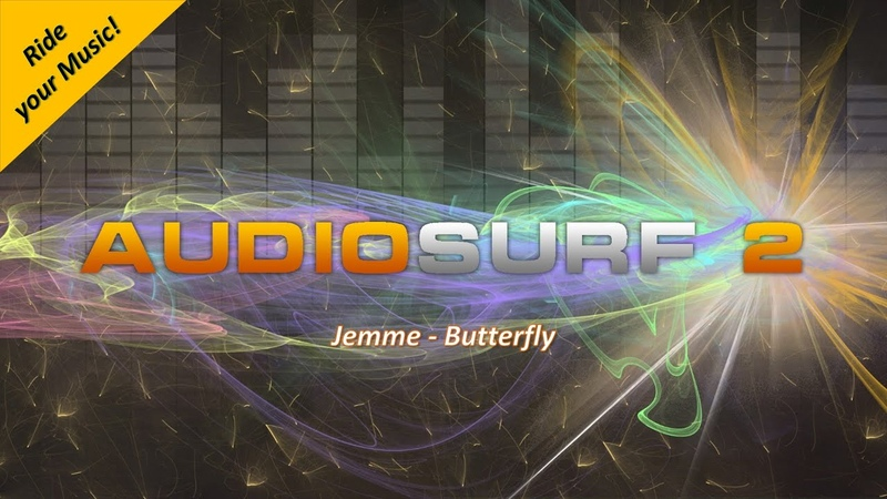 AudioSurf 2 Ride your Music Jemme Butterfly
