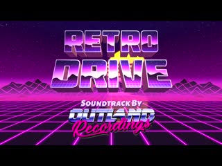 RETRO DRIVE - The Game Soundtrack (VA)