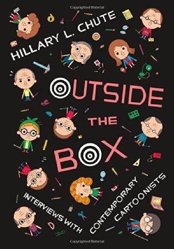 Outside the Box- Interviews with Contemporary Cartoonists