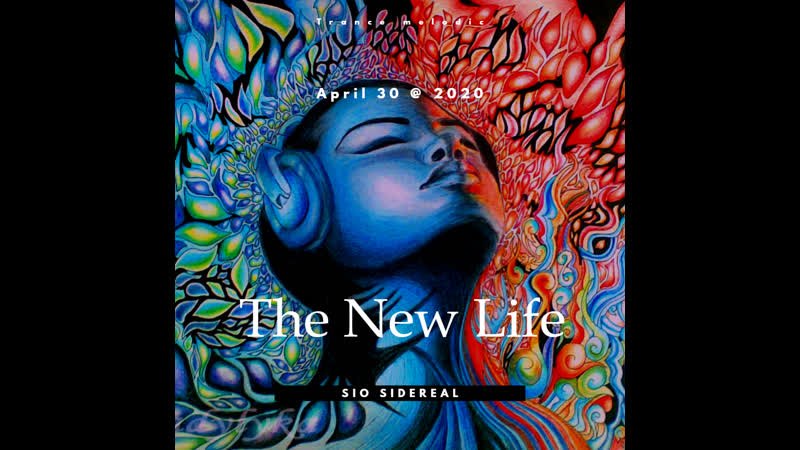 Sio Sidereal The New Life
